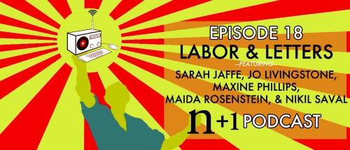 Episode 18: Labor & Letters