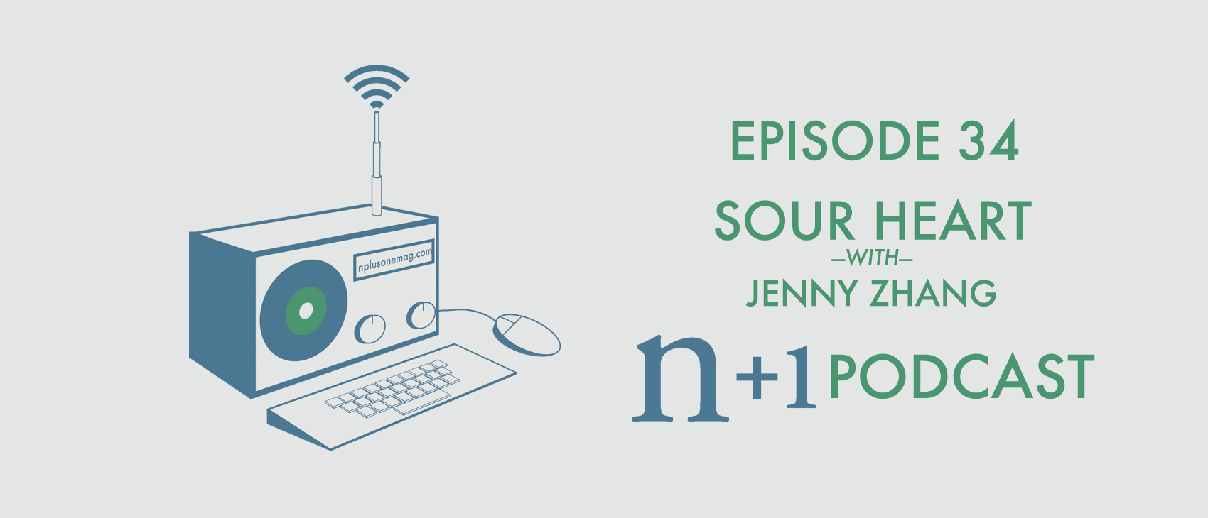 Episode 34: Sour Heart
