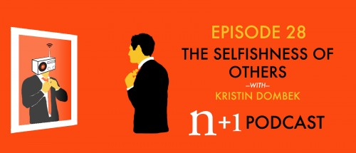 Episode 28: The Selfishness of Others